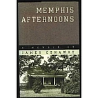 Memphis Afternoons: A Memoir by James…