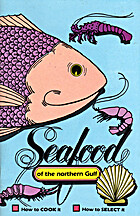 Seafood of the Northern Gulf by Tom Bailey
