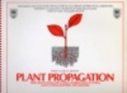Plant Propagation by Philip McMillan Browse