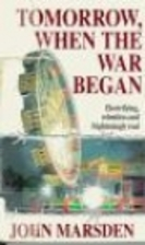 Tomorrow, When The War Began by John Marsden