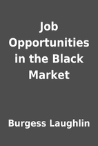 Job Opportunities in the Black Market by…
