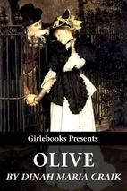Olive by Dinah Maria Mulock Craik