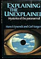 Explaining the Unexplained: Mysteries of the…