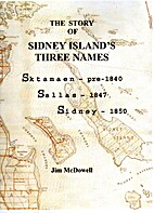 The Story of Sidney Island's Three Names by…