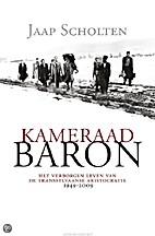 Kameraad Baron : een reis door de…