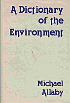 A dictionary of the environment by Michael…