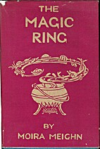Magic Ring for the Needy & Greedy, The by…
