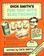 Dick Smith's fun way into electronics by…