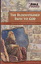 The Bloodstained Path to God : Experiencing…