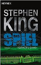 Das Spiel (Gerald's Game): Roman by…