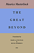 The great beyond by Maurice Maeterlinck