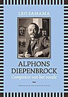 Alphons Diepenbrock : Componist van het…