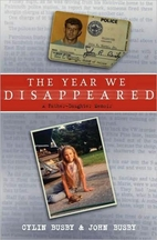 The year we disappeared : a father-daughter…
