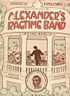 Alexander's Ragtime Band by Irving Berlin