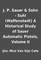 J. P. Sauer & Sohn - Suhl (Waffenstadt) A…