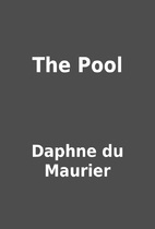 The Pool by Daphne du Maurier