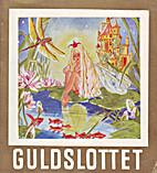 Guldslottet Nr. 52 by Elly Strömgren