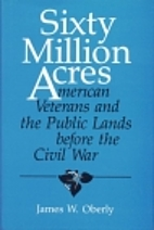 Sixty Million Acres: American Veterans and…