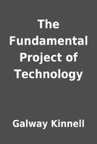 The Fundamental Project of Technology by…