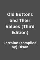 Old Buttons and Their Values (Third Edition)…