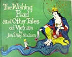 The Wishing Pearl and Other Tales of Vietnam…