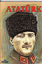 Ataturk: The Birth of A Nation by…