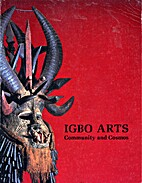 Igbo Arts: Community and Cosmos by Herbert…