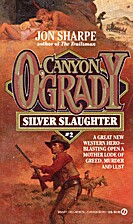 Silver Slaughter (Canyon O'Grady) by…