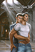 It Should Have Been You by Michael Murphy