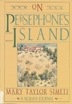On Persephone's Island: A Sicilian Journal…