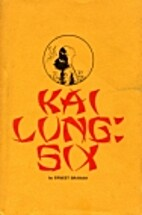 Kai Lung: Six by Ernest Bramah
