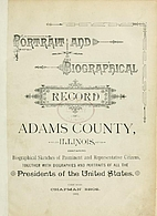 Portrait and Biographical Record of Adams…