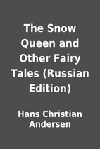 The Snow Queen and Other Fairy Tales…