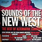 Sounds of the New West: The Best of…