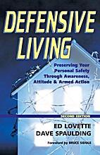 Defensive Living by Dave Spaulding
