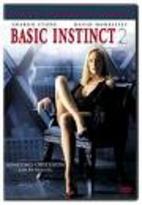 Basic Instinct 2 [2006 film] by Michael…
