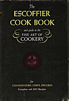 The Escoffier Cookbook: a guide to the fine…