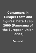 Consumers in Europe: Facts and Figures: Data…