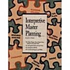 Interpretive Master Planning: Volume 1 -…