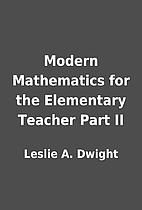 Modern Mathematics for the Elementary…