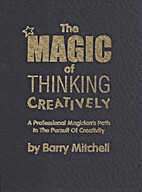 The Magic of Thinking Creatively: A…