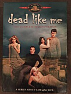 Dead Like Me: The Complete Second Season by…