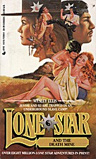 Lone Star and the Death Mine (Lone Star, No.…