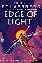 Edge of Light by Robert Silverberg