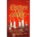 Christmas Magic (Mistletoe and Holly / Sweet…