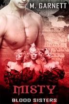 Misty (Blood Sisters) by M. Garnet