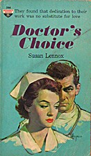 Doctor's Choice by Susan Lennox