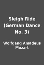 Sleigh Ride (German Dance No. 3) by Wolfgang…