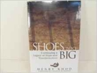 Shoes Too Big: Continuing a Legacy of Hope…