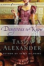 Dangerous to Know: A Novel of Suspense (Lady…